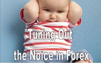 tuning out the noise in currency trading